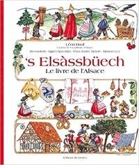 Léon Daul - 's Elsassbüech - Le livre de l'Alsace.
