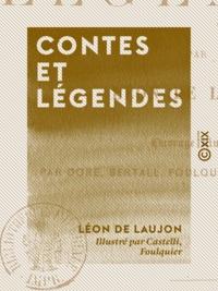 Léon de Laujon et  Castelli - Contes et Légendes.