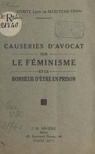 Léon de Méritens - Causeries d'avocat sur le féminisme et le bonheur d'être en prison.