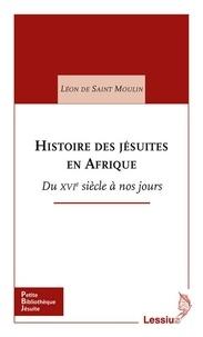 Histoire des jésuites en Afrique - Du XVIe siècle à nos jours.pdf