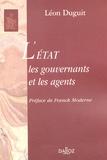 Léon Duguit - L'Etat les gouvernants et les agents.