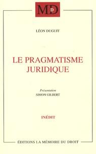 Téléchargement gratuit d'epub books Le pragmatisme juridique