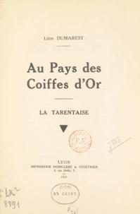 Léon Dumarest - Au pays des coiffes d'or - La Tarentaise.