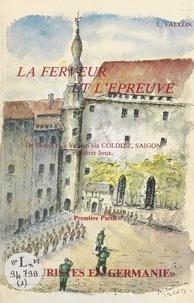 Léon Fallon - La ferveur et l'épreuve. Touristes en Germanie.