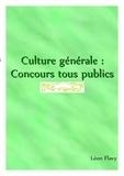 Léon Flavy - CULTURE GENERALE   ***** - CULTURE GENERALE 2019*****.