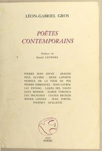 Léon-Gabriel Gros et Daniel Leuwers - Poètes contemporains.