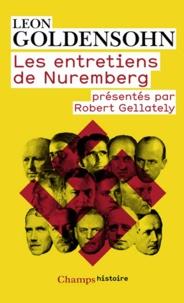 Les entretiens de Nuremberg - Conduits par Leon Goldensohn.pdf