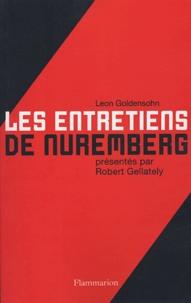 Leon Goldensohn - Les entretiens de Nuremberg.