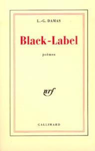 Léon-Gontran Damas - Black-Label - Poèmes.