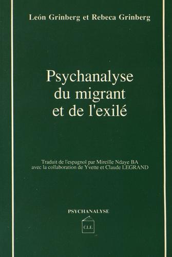 León Grinberg et Rebeca Grinberg - Psychanalyse du migrant et de l'exilé.