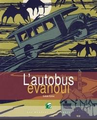 Léon Groc - L'autobus évanoui.
