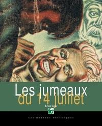 Léon Groc - Les jumeaux du 14 juillet.