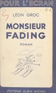 Léon Groc - Monsieur Fading.