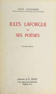 Léon Guichard - Jules Laforgue et ses poésies.