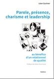 Léon Gurtner - Parole, présence, charisme et leadership - Au bénéfice d'un relationnel de qualité.