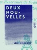 Léon Hennique - Deux nouvelles.