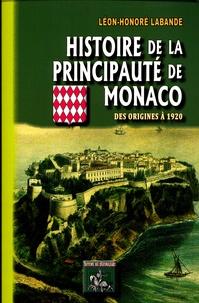 Léon-Honoré Labande - Histoire de la principauté de Monaco - Des origines à 1920.