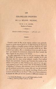 Léon-Honoré Labande - Les chapelles peintes de la région niçoise - Extrait du Bulletin archéologique, 1938-1939-1940.