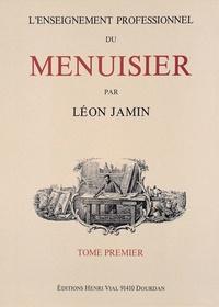 Léon Jamin - L'enseignement professionnel du menuisier.