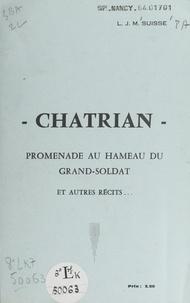 Léon Jean Maurice Suisse - Chatrian - Promenade au hameau du Grand-Soldat et autres récits.