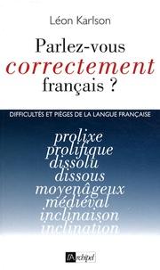 Léon Karlson - Parlez vous correctement français ?.