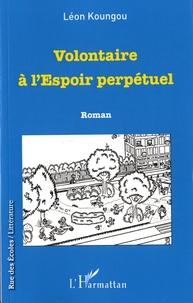 Léon Koungou - Volontaire à l'Espoir perpétuel.