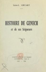 Léon-L. Gruart - Histoire de Genech et de ses seigneurs.