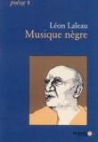 Léon Laleau - Musique nègre.