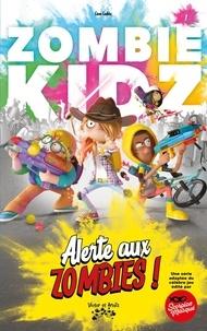 Léon Leclerc - Zombie Kidz Tome 1 : Alerte aux zombies !.