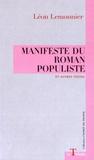 Léon Lemonnier - Manifeste du roman populiste et autres textes.