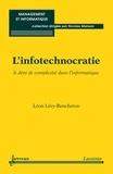 Léon Lévy-Bencheton - L'infotechnocratie - Le déni de complexité dans l'informatique.