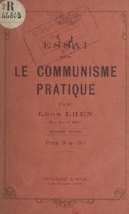 Léon Lhen - Essai sur le communisme pratique.