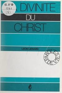 Léon Liénard - La divinité du Christ.