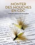 Léon Links - Monter des mouches en CDC - La plume miracle du moucheur.