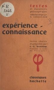 Léon-Louis Grateloup et Georges Canguilhem - Expérience-connaissance.