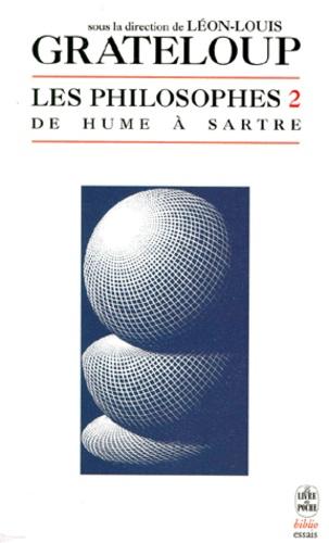 Léon-Louis Grateloup - Les philosophes - Tome 2, de Hume à Sartre.