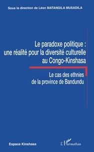 Léon Matangila Musalida - Le paradoxe politique : une réalité pour la diversité culturelle au Congo-Kinshasa.