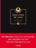 Léon Mazzella - Mon livre de cave.