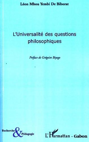 Léon Mbou Yembi de Biborat - L'Universalité des questions philosophiques.