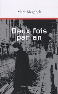 Léon Meganck - Deux fois par an.