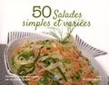 Léon Mulindabigwi - 50 salades simples et variées - Savourer une bonne cuisine est un plaisir unique.