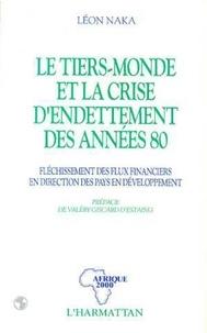 Léon Naka - Le tiers-monde et la crise d'endettement des années 80.
