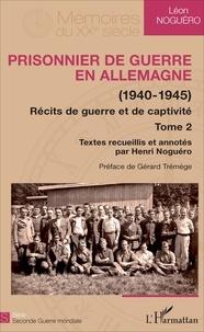 Deedr.fr Prisonnier de guerre en Allemagne (1940-1945) - Récits de guerre et de captivité Tome 2 Image