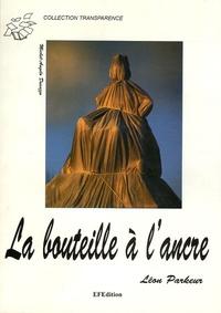 Léon Parkeur - La bouteille à l'ancre.