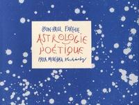 Léon-Paul Fargue - Astrologie poétique.