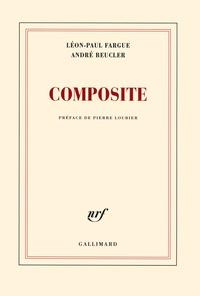 Léon-Paul Fargue et André Beucler - Composite.