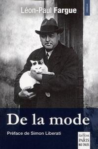 Léon-Paul Fargue - De la mode.