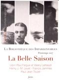 Léon-Paul Fargue et Valery Larbaud - La belle saison - Pack en 4 volumes : Conversation ; Sonnets torrides ; J'aime dans le temps ; Coples.