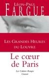 Léon-Paul Fargue - Les grandes heures du Louvre.