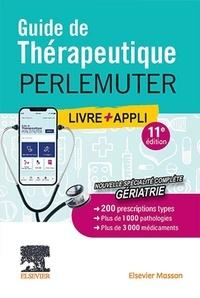 Léon Perlemuter et Gabriel Perlemuter - Guide de thérapeutique Perlemuter.